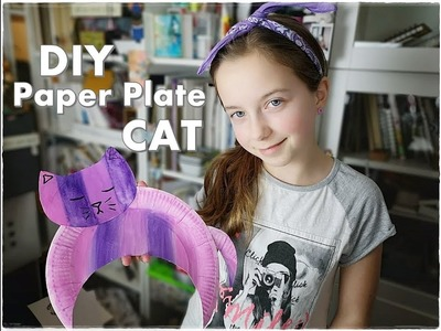 ???????? DIY Paper CAT Super Easy Paper Plate Kids Craft ❀ Emily's Small World ❀