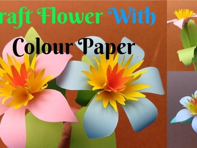How To Make Beautiful Flower From Colour Paper | Craft Flower With Paper | Home Diy Crafts Paper