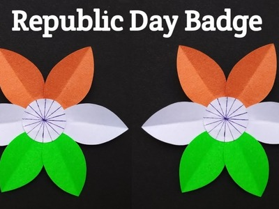 How To Make Republic Day Badge | Republic Day Craft idea | Tricolor Paper Flower. Badge
