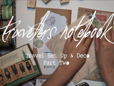 Travelers Notebook: Travel Set Up & Journal with Me Part 2