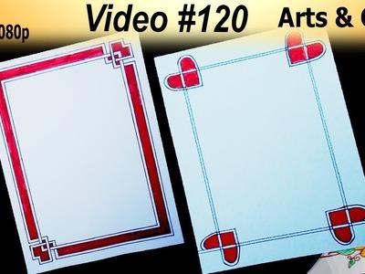 Beautiful Border Design | Video # 120 | Arts and Craft