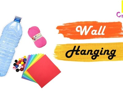 Best out of waste | wall hanging idea | plastic bottle crafts | diy arts and crafts | diy home decor