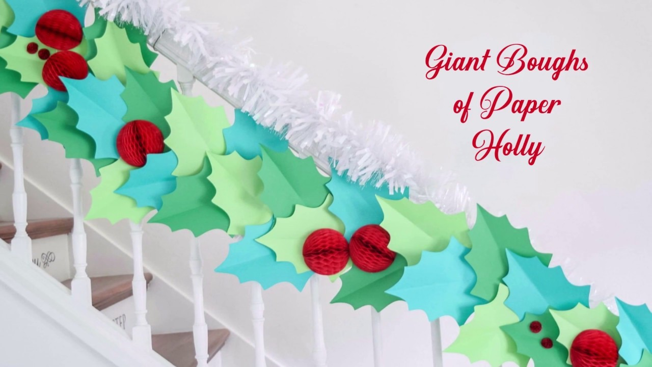 DIY Christmas Garland: Giant Paper Holly Garland Craft and Tutorial