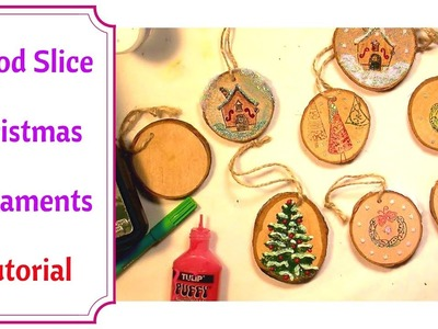 Diy Christmas Ornaments using Wood Slices : Very Easy Tutorial