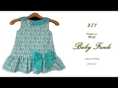 DIY Designer FRILL BABY FROCK cutting and Stitching full tutorial