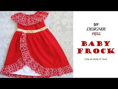 DIY Designer Frill.Ruffle BABY FROCK cutting and Stitching full tutorial