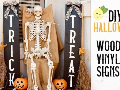 DIY Halloween Trick or Treat Wood Signs + Tips on How I apply Vinyl Letters
