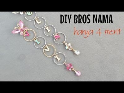 DIY TUTORIAL BROS DAGU NAMA ( jewelry making alphabet bros )