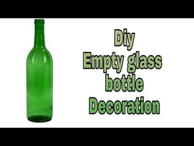 Diy. Waste glass bottle decoration at home. Wine bottle craft