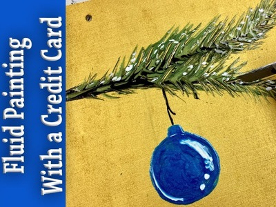 Easy DIY Holiday Art w. Pouring Medium & Craft Paint & Credit Card