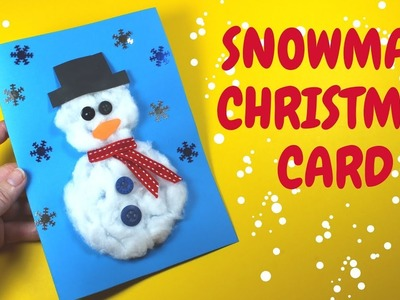How to Make a Christmas Snowman Card | Christmas Craft for Kids