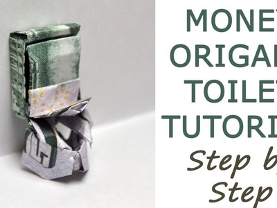 PART 1 | Money TOILET | Step by step | Origami Dollar Tutorial DIY