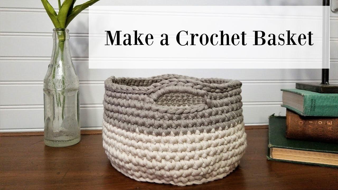 Crochet Basket Tutorial for Beginners