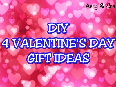 DIY 4 Valentine Gift Ideas.Valentine Gift Making at home.Easy Handmade Gifts idea by Arty & Crafty