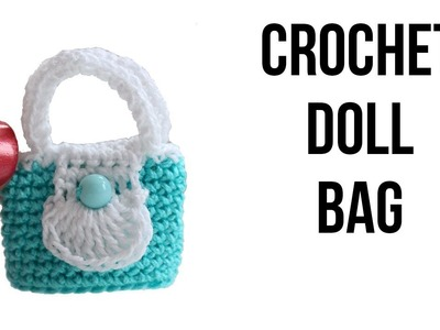 How to crochet a doll bag. purse. Free tutorial. pattern. Easy Crochet