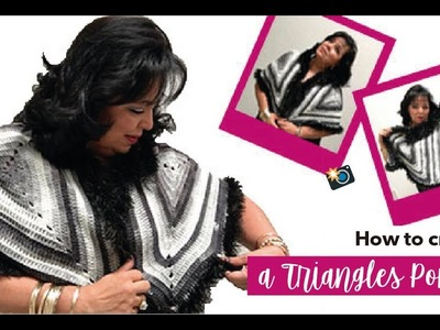 HOW TO CROCHET A PONCHO WITH TRIANGLES - EASY AND FAST - BY LAURA CEPEDA