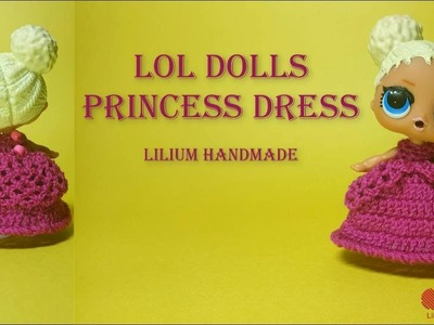 How to crochet LOL Dolls Princess Dress Tutorial free (Left Hand)