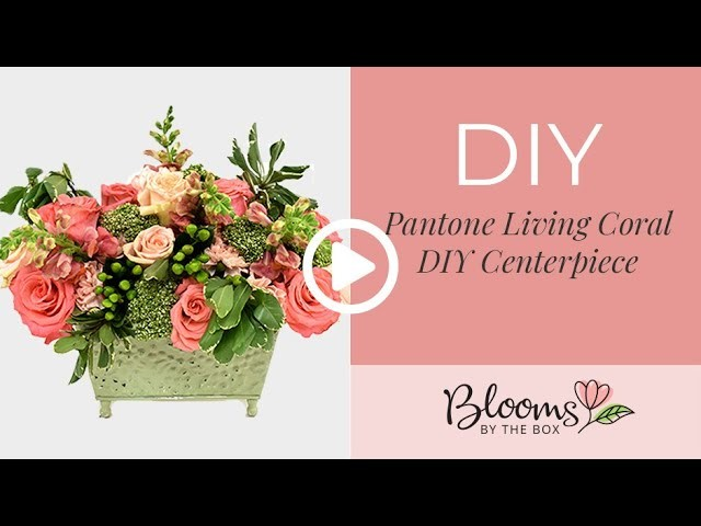 How to Make a Pantone Living Coral Flower Centerpiece