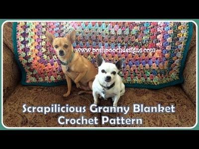 Scrapilicious Granny Blanket Crochet Pattern