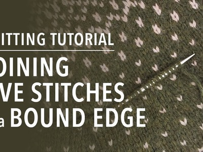 How to Join Live Stitches to a Bound-off Edge