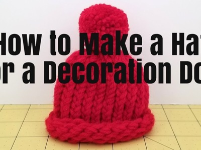 How to Make a Hat for a Decoration Doll | DIY Knitting Loom | Nanda's Crafts