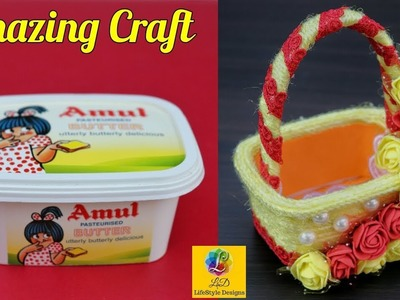 Best use of waste plastic container | How to reuse butter box | DIY Basket Unique craft Idea