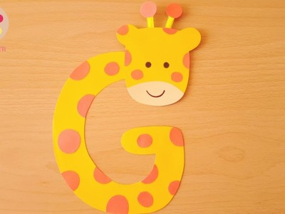 """How to Make Giraffe with """"G""""- Letter Craft"""