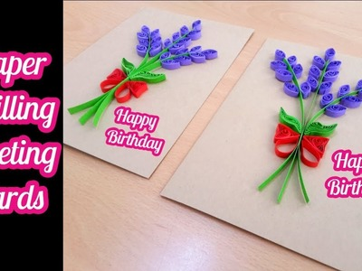 How to make - paper quilling greeting cards for birthday  by art life art 94