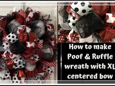 How to make Poof & Ruffle Wreath with XL Center Bow