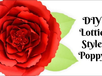 Giant Poppy Paper Flower Tutorial: How to Make Paper Flowers