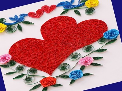 How to Make Beautiful ????Valentine's Day Paper Quilling Greeting Card || Quill Design ||