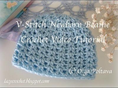 V-Stitch Newborn Beanie Crochet Video Tutorial