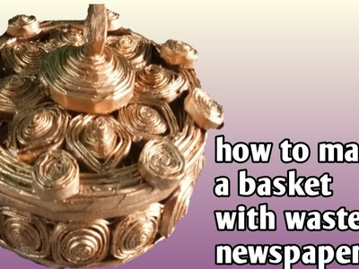 How to make a basket with old newspaper