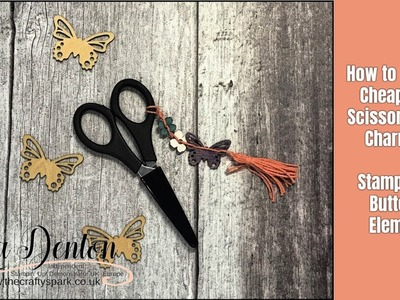 How to Make a Cheap Cute Butterfly Scissor or Bag Charm Gift