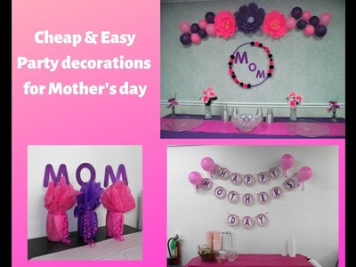 Cheap & Quick DIY for Mother's day Party. How to decorate for Mother's Day get together