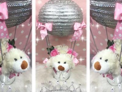 DIY. Girl Baby Shower Bling Hot Air Ballon Centerpiece. Part 1