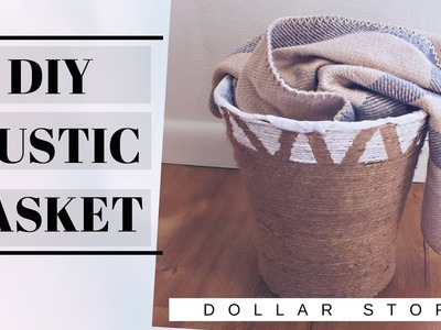 DIY RUSTIC- ROPE BASKET.DOLLAR STORE. DECOR ON A BUDGET