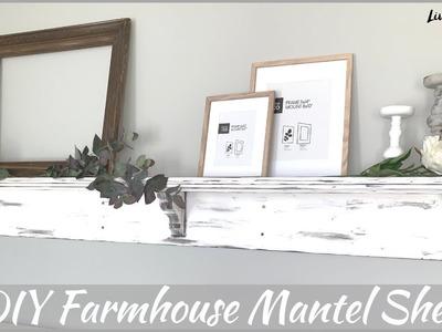 FARMHOUSE BEDROOM | DIY | How To Make A Mantel Shelf
