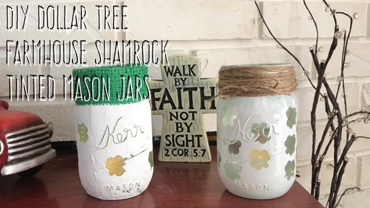 DIY Dollar Tree Farmhouse Shamrock Tinted Mason Jars