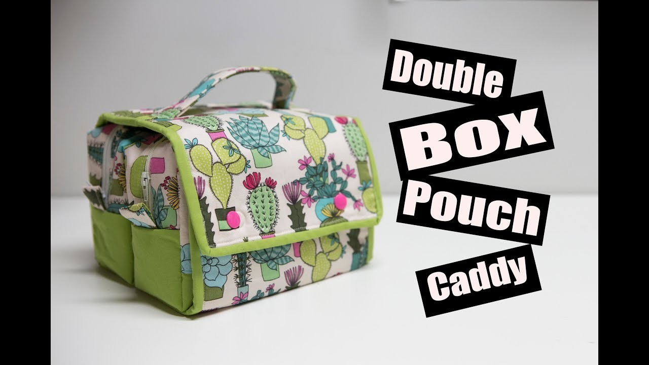 Double Box Pouch Caddy Sewing Tutorial
