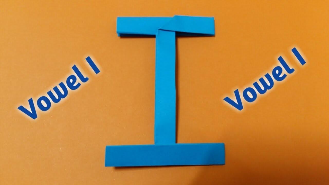 Fold Paper Vowel I - Origami Paper Alphabet Letter I