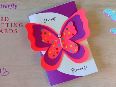 DIY 3D Butterfly Greeting Card Idea | How to Make Beautiful Birthday Card