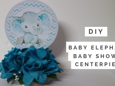DIY: Baby Elephant Baby Shower Centerpiece | Yesenia