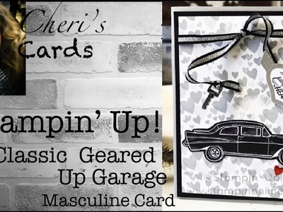 Geared Up Classic Garage Masculine Forever Lovely DIY Stampin' Up! Card