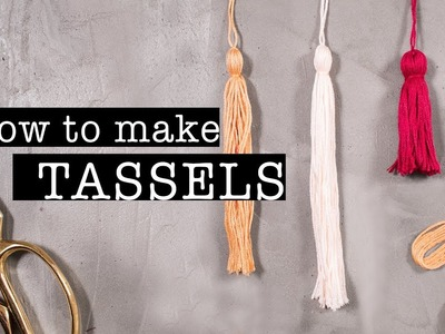 How To Make TASSELS (Quick & Easy Tutorial)