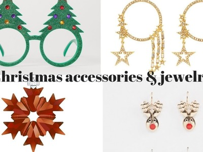 Christmas accessories & jewelry