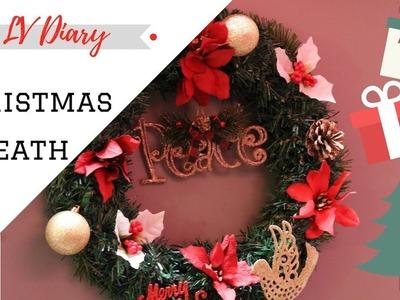 Christmas Decorating! $10 DIY Dollar Tree Christmas Wreath || LVDiary_