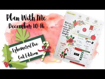 Christmas Plan With Me: Classic Happy Planner- EPHEMERA EDITION!. December 10th-16th
