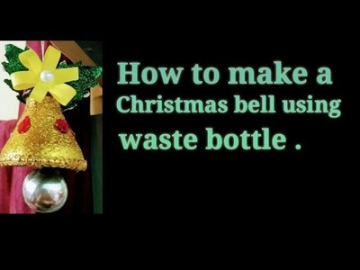 DIY Christmas bell ????at home.How to make a Christmas bell????in a easy way????????.CHRISTMAS BELL????????