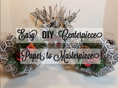 Easy DIY Last minute Christmas Centerpieces - Paper to Masterpiece